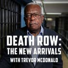 Death Row: The New Arrivals With Trevor | 7plus